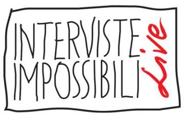 Interviste Impossibili LIVE 2010
