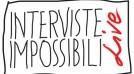 Interviste Impossibili live 2008 – 6 Dicembre – video